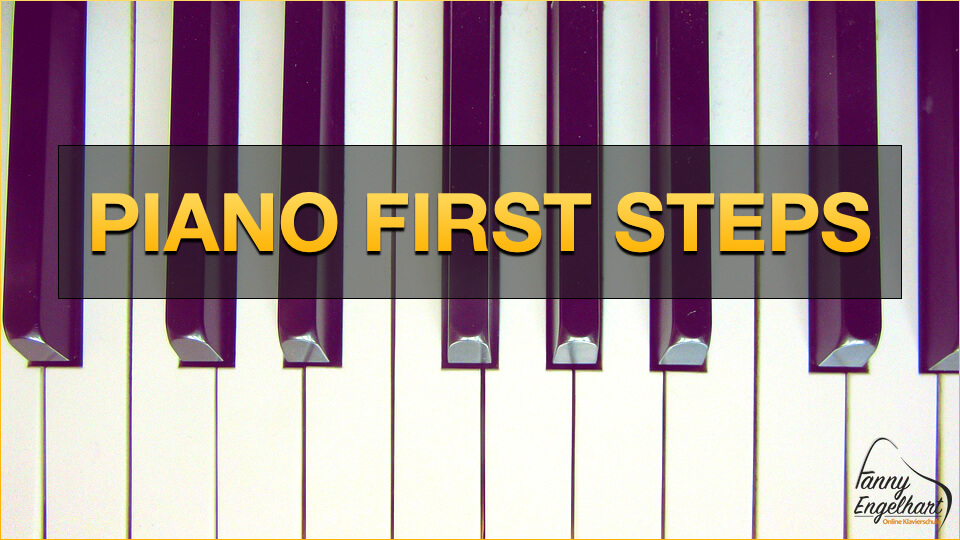 Piano First Steps - Klavier Anfängerkurs