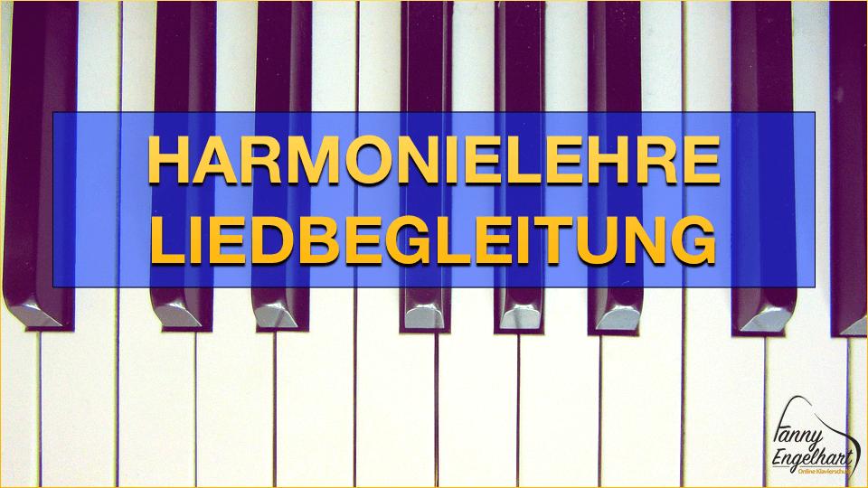 Harmonielehre - Liedbegleitung